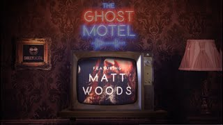 MATT WOODS - THE GHOST MOTEL SESSIONS EP 2