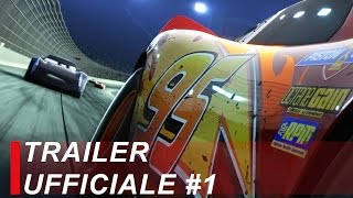 Cars 3 | Trailer Ufficiale #1 | Italiano