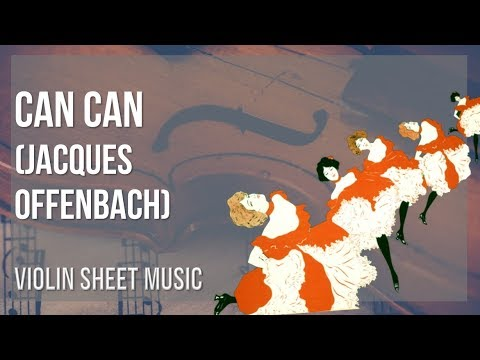 EASY Violin Sheet Music: How to play Can Can by Jacques Offenbach