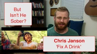 Chris Janson - Fix A Drink   Reaction