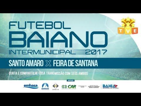 Santo Amaro x Feira de Santana - Campeonato Intermunicipal 2017