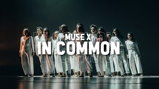 MUSE X - IN COMMON