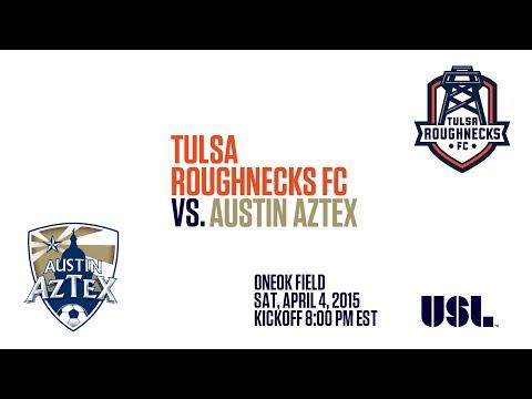 Tulsa Roughnecks FC vs Austin AzTex - 4/4/2015