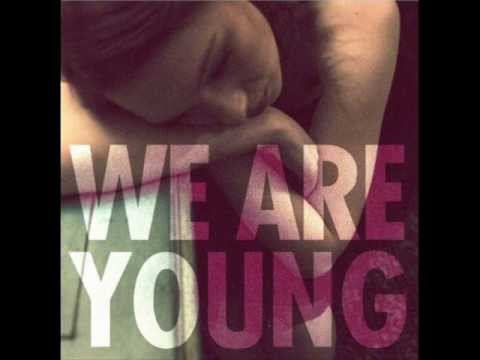 We Are Young(feat. Janelle Monae) - FUN