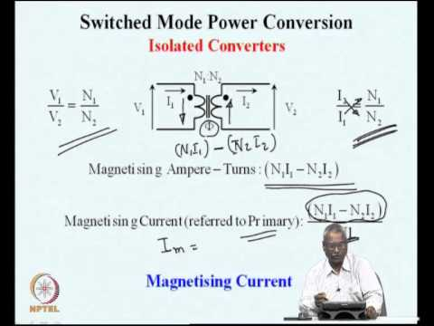 Mod-06 Lec-14 Isolated Converters - I
