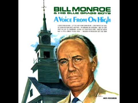 A Voice From On High [1969] - Bill Monroe & His Blue Grass Boys