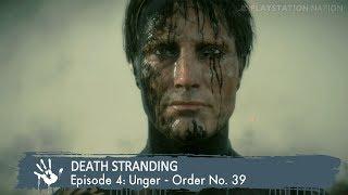 DEATH STRANDING - Episode 4: Unger - Order No. 39 [S-Rank]