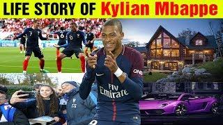 Kylian Mbappe Life Story   The History of Kylian Mbappe   Lifestyle of Kylian Mbappe