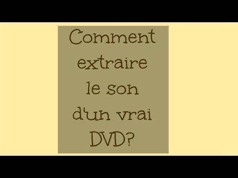 [Tuto n°244] - Comment extraire le son d'un DVD? | Les Conseils d'Isa