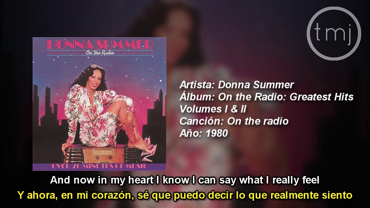 Letra Traducida On the radio de Donna Summer