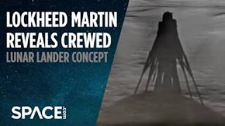 New Crewed Lunar Lander Design Revealed by Lockheed Martin