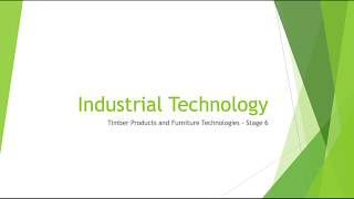 Industrial Technology (Timber)