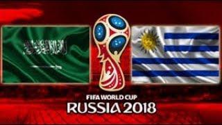 Uruguai vs Arábia Saudita - 2018 FIFA World Cup Russia