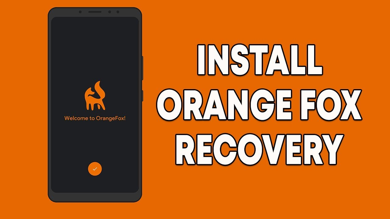 Install Orange Fox Recovery On Redmi Note 5 Pro Ota Support