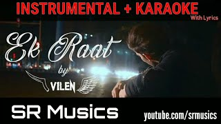 Baixar Ek Raat | Vilen | Karaoke With Lyrics | Clean HQ Track | SR MUSiCS