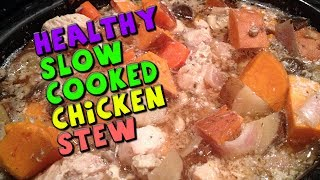 Healthy Slow Cooked CHICKEN Stew Recipe (Bodybuilding/High Protein)