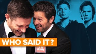 Supernatural Cast Plays WHO SAID IT?