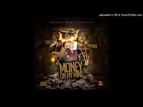 MONEY ON MY MIND FT  SOLO G