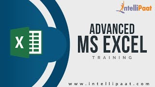 Advanced MS Excel Tutorial | Advanced MS Excel YouTube Video | Intellipaat
