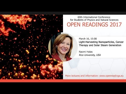 Light-Harvesting Nanoparticles, Cancer therapy and Solar Steam Generation, Naomi Halas