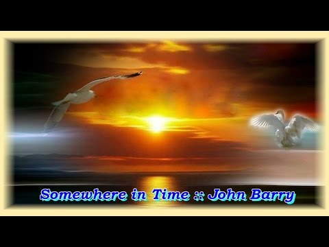 Somewhere in Time :: John Barry