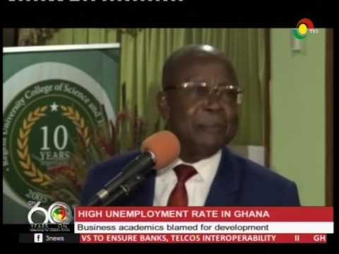 Business academics blamed for high unemployment rate in Ghana -26/3/2017