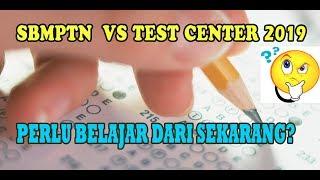 Download Video SBMPTN 2019 diganti jadi TEST CENTER , perlu belajar dari sekarang?? MP3 3GP MP4