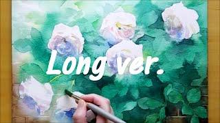#10 【長編ver.】透明水彩で白バラを描く|Painting White Roses in Watercolor【Long ver.】