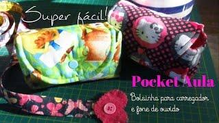Pocket Aula – Bolsinha Fácil para carregador e fone de ouvido