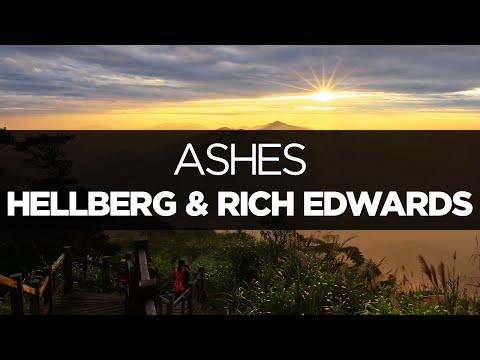 [LYRICS] Hellberg & Rich Edwards - Ashes (Burn Your Love) (ft. Danyka Nadeau)