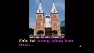 SÀI GÒN TRONG TÔI...  - Thơ : Nguyễn Phong - Phổ nhạc : Hải Anh Karaoke