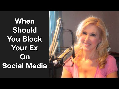 When Should You Block Your Ex On Social Media? - YouTube