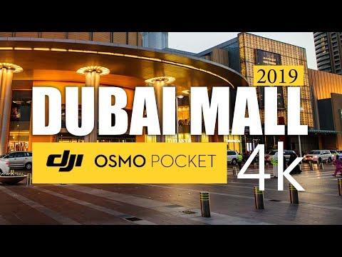 DUBAI MALL 2019  DJI Osmo Pocket 4K video