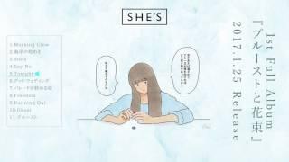 聴けば、きっと囚われる。旋律に愛されたバンド、SHE'S。 2017.1.25 Rel...