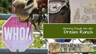 """Henning Daude auf der """"Dream Ranch"""" im Juni 2015"""