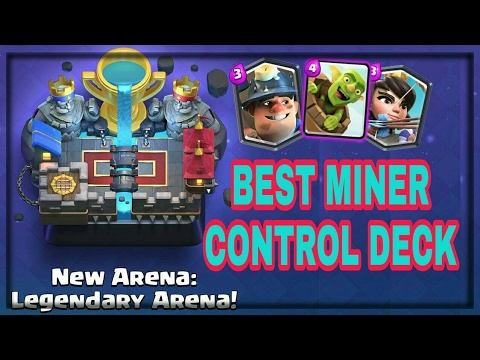 Best Miner Control Deck Easy 4500 Trophies Clash