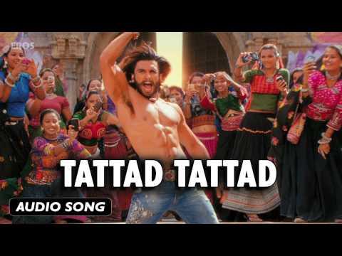 Tattad Tattad | Full Audio Song | Goliyon Ki Raasleela Ram-leela