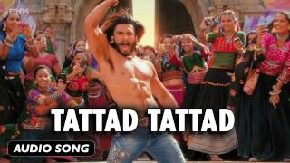 Tattad Tattad | Full Audio Song | Goliyon Ki Raasleela Ram-leela