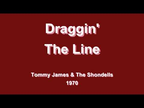 Draggin' The Line - Tommy James & The Shondells - 1970