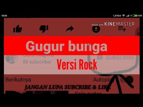 Lagu Nasional Gugur Bunga Versi Rock & Lirik
