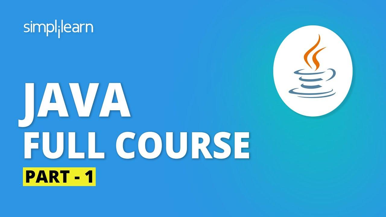 Download Java Full Course - 1 | Java Tutorial For Beginners | Java Programming For Beginners | Simplilearn