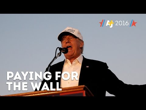 Trump's 3-Day Plan To Get Mexico To Pay For The Wall
