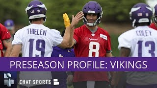 NFL Preseason Profile: Minnesota Vikings - Training Camp, Schedule, & Rumors