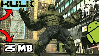 [25 MB] How To Download The Incredible Hulk On Your Android Device For Free | Best Hulk Game