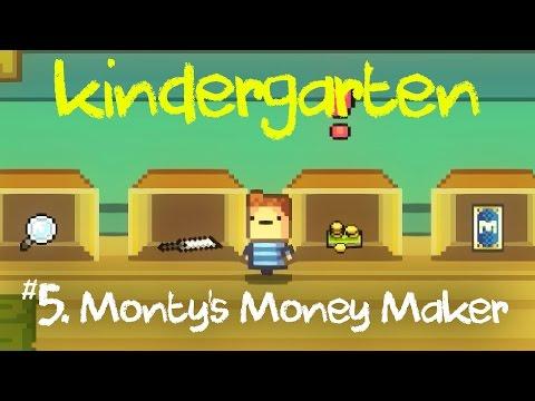 Kindergarten Gameplay | Ep 5: Monty's Money Maker (Kindergarten Monty's Mission)