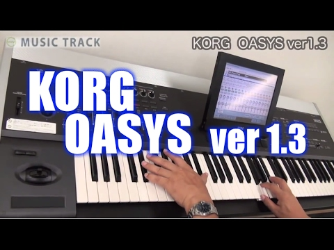 KORG OASYS Ver1.3 Demo & Review[English Captions]