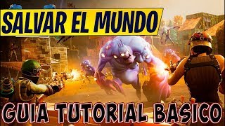 The Best Tutorial for Fortnite Save the World