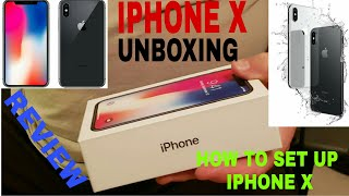 IPHONE X |Unboxing and Set Up the Iphone X | Iphone X Review