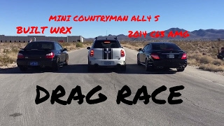 BUILT WRX vs. 2014 C63 AMG vs. MINI COUNTRYMAN ALL4 S - DRAG RACE