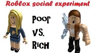 Roblox - Social Experiment Poor vs. Rich